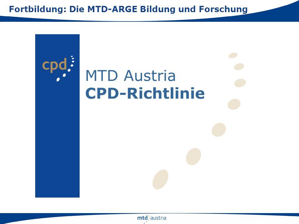 MTD Austria CPD-Richtlinie Fortbildung: Die MTD-ARGE Bildung und Forschung