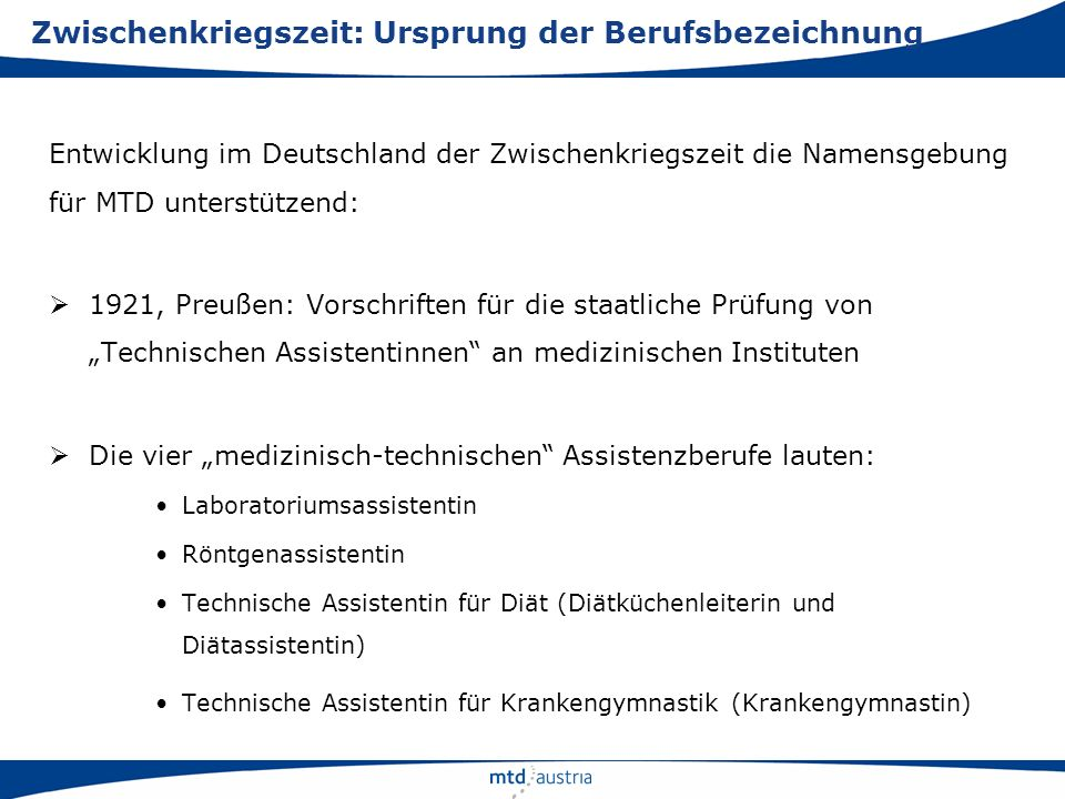 Entwicklung im Deutschland der Zwischenkriegszeit die Namensgebung für MTD unterstützend: 1921, Preußen: Vorschriften für die staatliche Prüfung von T