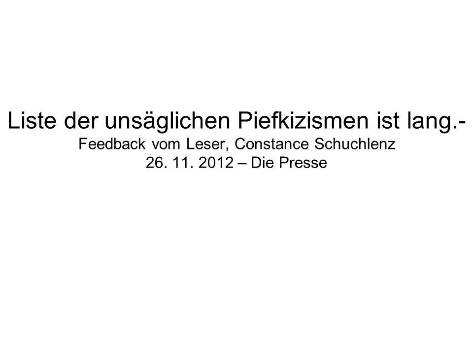 Liste der unsäglichen Piefkizismen ist lang.- Feedback vom Leser, Constance Schuchlenz 26. 11. 2012 – Die Presse