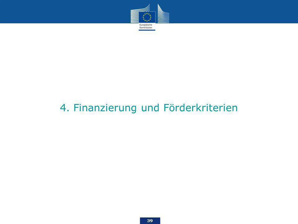 39 4. Finanzierung und Förderkriterien