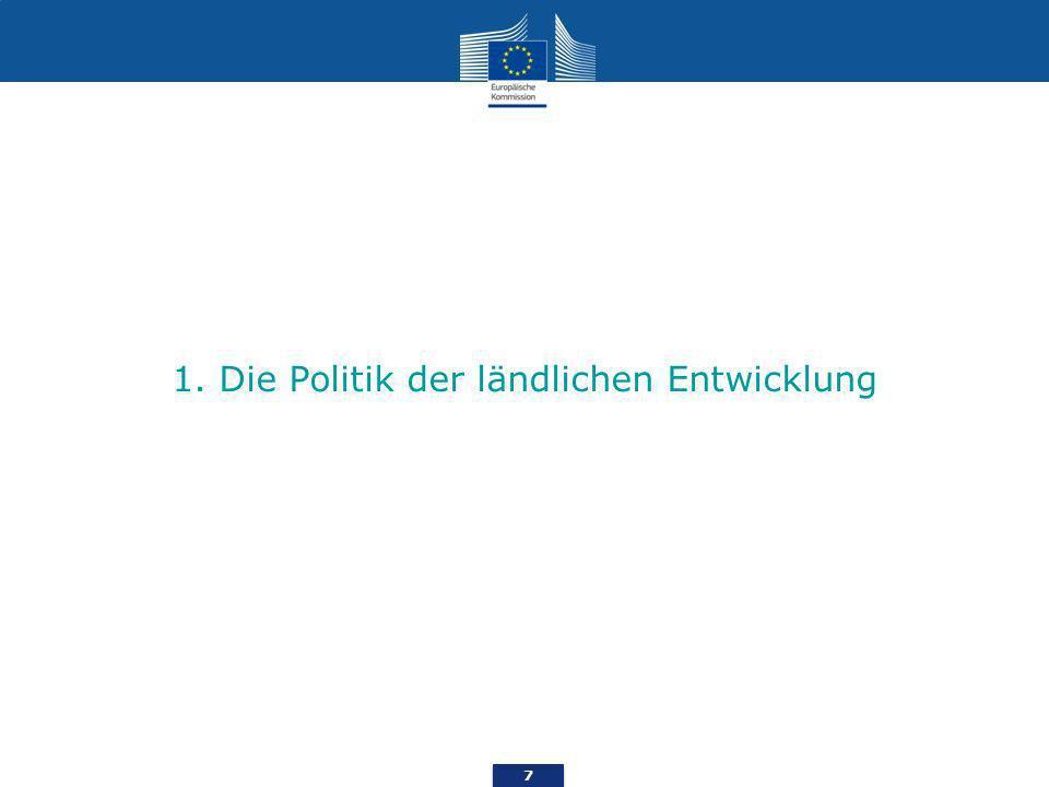 7 1. Die Politik der ländlichen Entwicklung