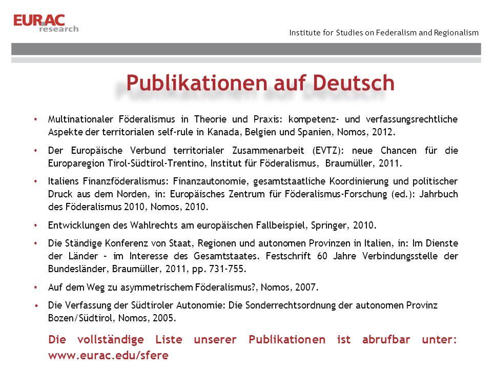 Institute for Studies on Federalism and Regionalism Multinationaler Föderalismus in Theorie und Praxis: kompetenz- und verfassungsrechtliche Aspekte d