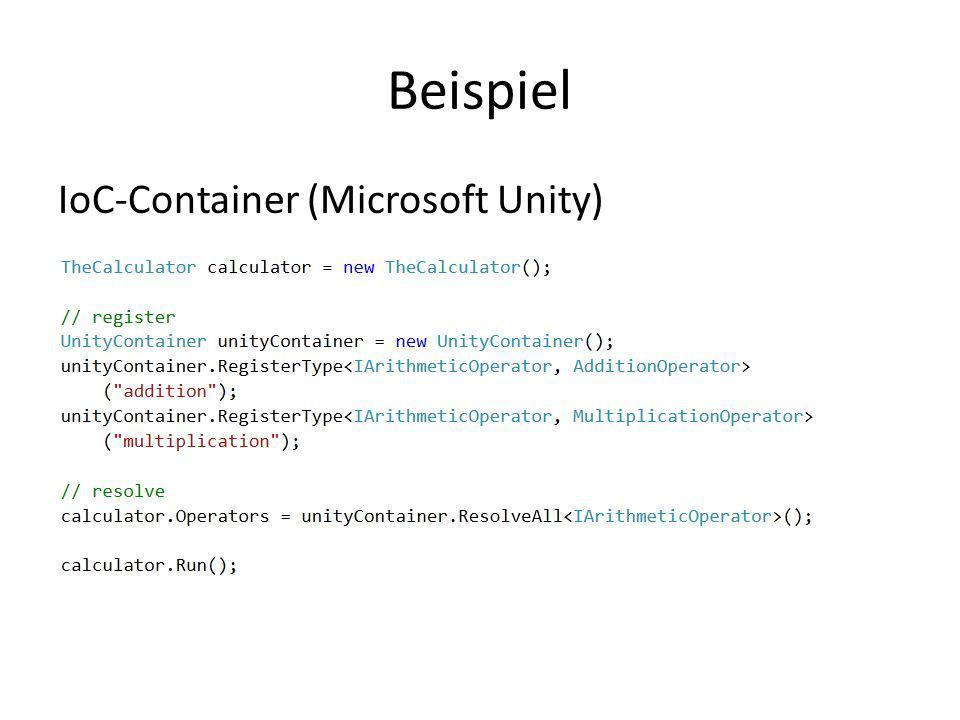 Beispiel IoC-Container (Microsoft Unity)