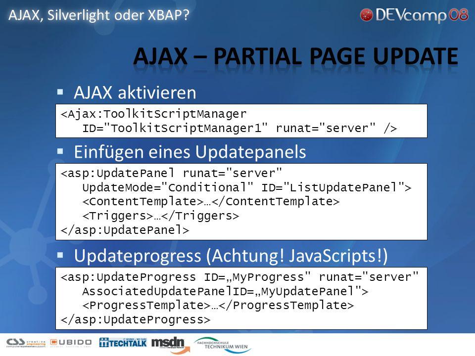 AJAX aktivieren Einfügen eines Updatepanels Updateprogress (Achtung.