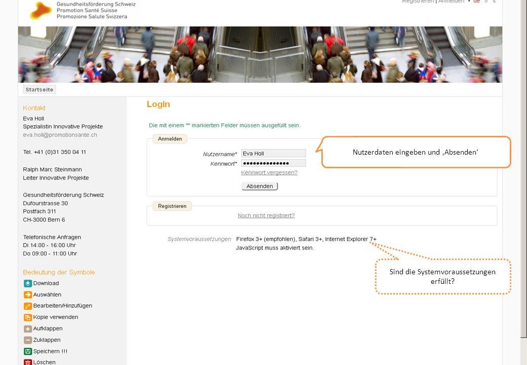 Nutzerdaten eingeben und Absenden Sind die Systemvoraussetzungen erfüllt