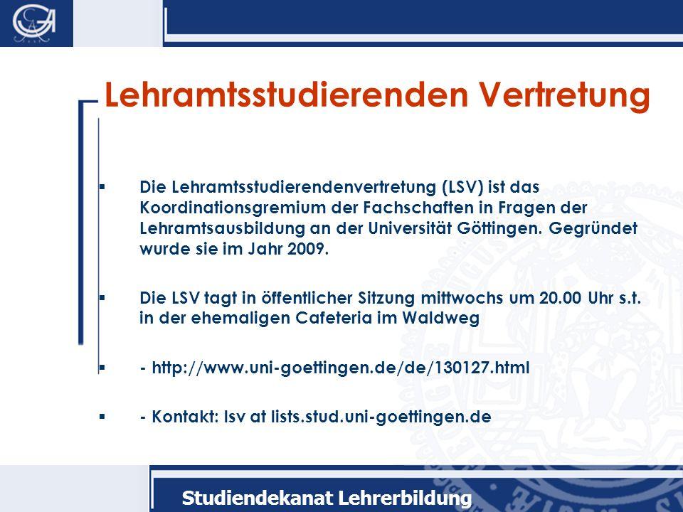 Lehramtsstudierenden Vertretung Die Lehramtsstudierendenvertretung (LSV) ist das Koordinationsgremium der Fachschaften in Fragen der Lehramtsausbildung an der Universität Göttingen.