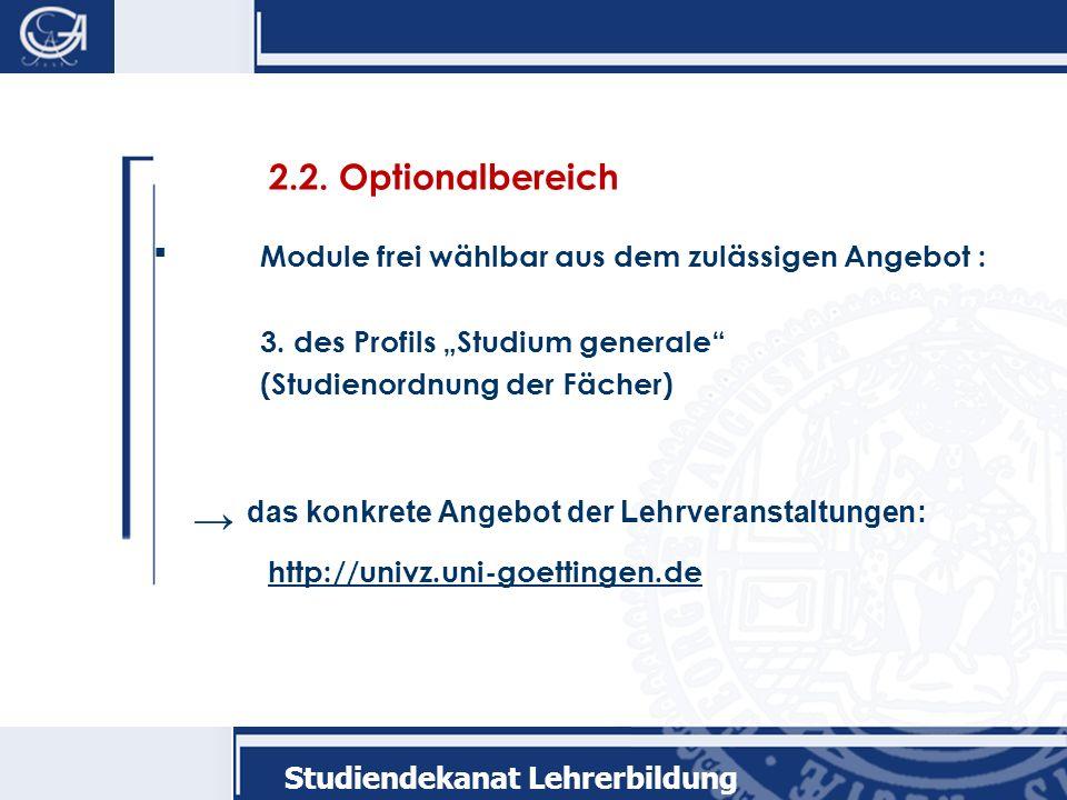 2.2.Optionalbereich Module frei wählbar aus dem zulässigen Angebot : 3.
