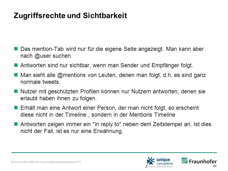 © Fraunhofer-Institut für Angewandte Informationstechnik FIT Zugriffsrechte und Sichtbarkeit Das mention-Tab wird nur für die eigene Seite angezeigt.