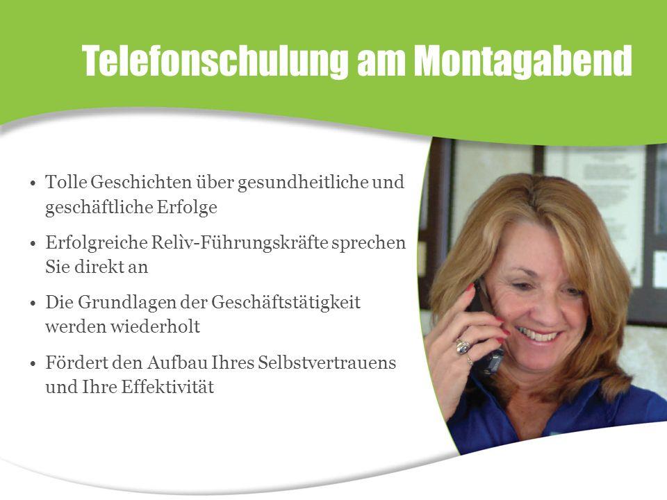 Tolle Geschichten über gesundheitliche und geschäftliche Erfolge Erfolgreiche Relìv-Führungskräfte sprechen Sie direkt an Die Grundlagen der Geschäftstätigkeit werden wiederholt Fördert den Aufbau Ihres Selbstvertrauens und Ihre Effektivität Telefonschulung am Montagabend
