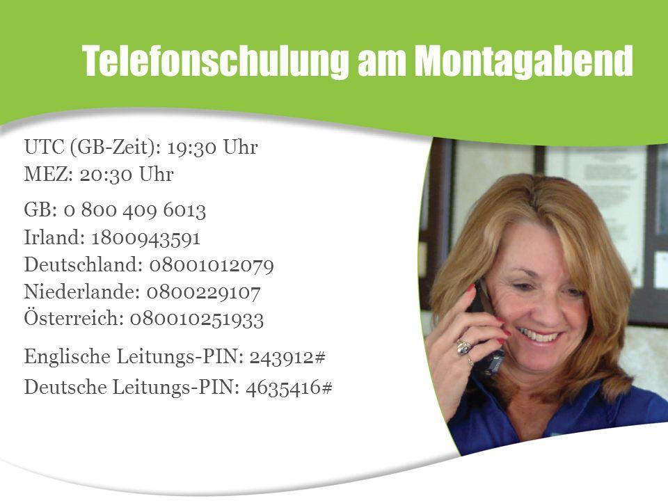 UTC (GB-Zeit): 19:30 Uhr MEZ: 20:30 Uhr GB: 0 800 409 6013 Irland: 1800943591 Deutschland: 08001012079 Niederlande: 0800229107 Österreich: 080010251933 Englische Leitungs-PIN: 243912# Deutsche Leitungs-PIN: 4635416# Telefonschulung am Montagabend
