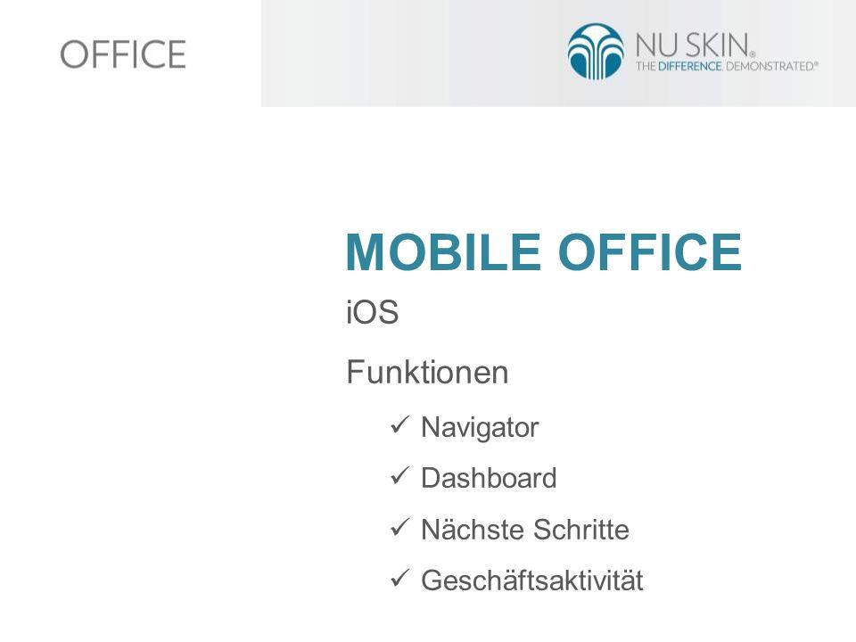MOBILE OFFICE iOS Funktionen Navigator Dashboard Nächste Schritte Geschäftsaktivität