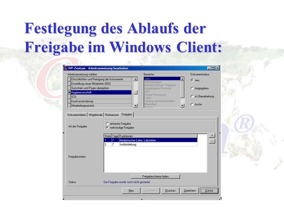 Festlegung des Ablaufs der Freigabe im Windows Client: