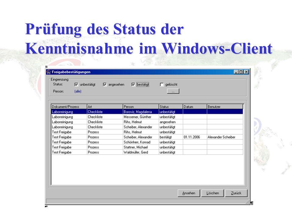 Prüfung des Status der Kenntnisnahme im Windows-Client