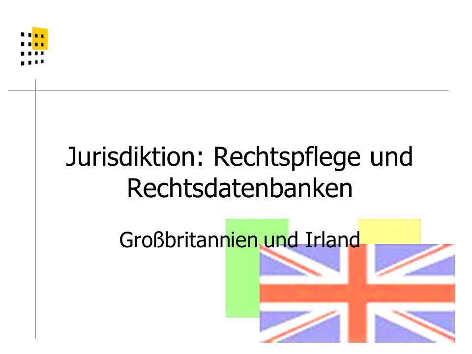 Jurisdiktion: Rechtspflege und Rechtsdatenbanken Großbritannien und Irland
