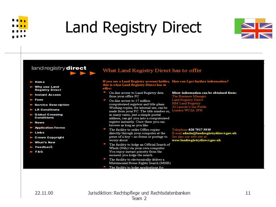 22.11.0011Jurisdiktion: Rechtspflege und Rechtsdatenbanken Team 2 Land Registry Direct