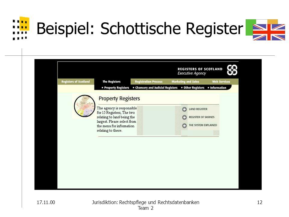 Beispiel: Schottische Register 17.11.0012Jurisdiktion: Rechtspflege und Rechtsdatenbanken Team 2