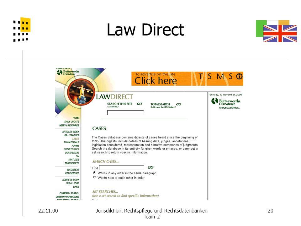 22.11.0020Jurisdiktion: Rechtspflege und Rechtsdatenbanken Team 2 Law Direct