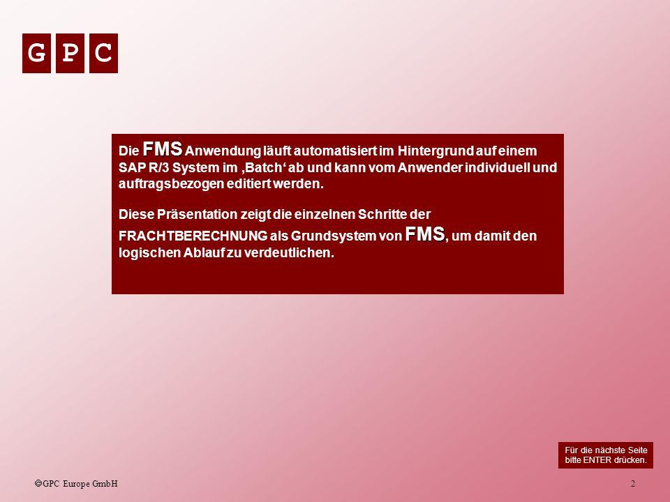 GPC GPC Europe GmbH 3 Die Anlage eines Terminauftrags (Typ TA) zeigt die Dienstleisterauswahl.
