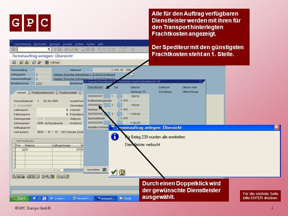 GPC GPC Europe GmbH 5 Für den Auftrag wird nun eine Lieferung angelegt.