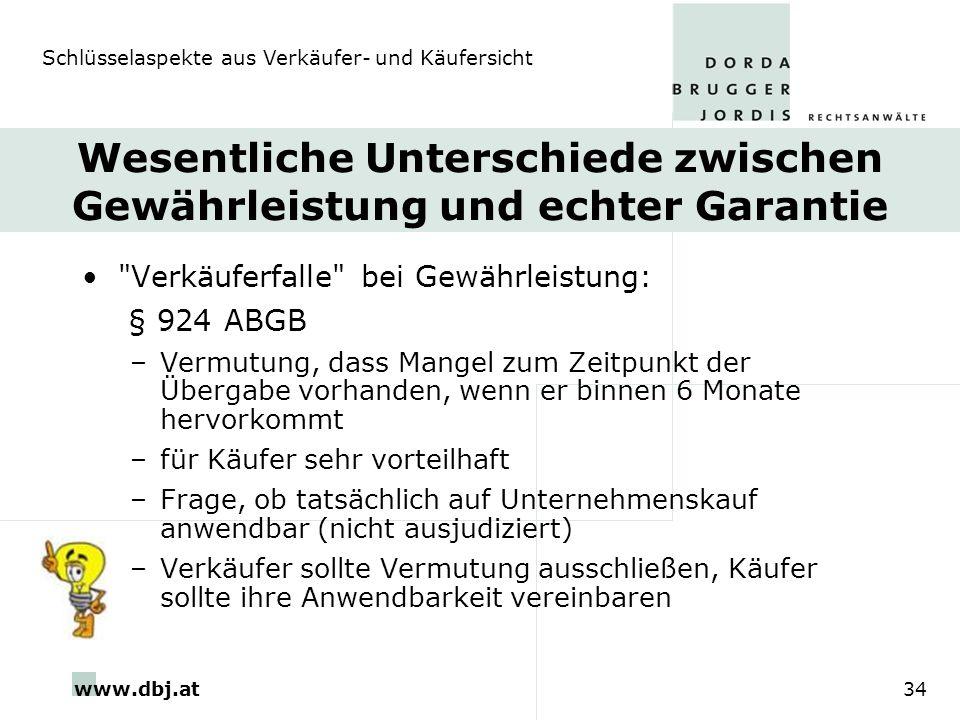 www.dbj.at34 Wesentliche Unterschiede zwischen Gewährleistung und echter Garantie