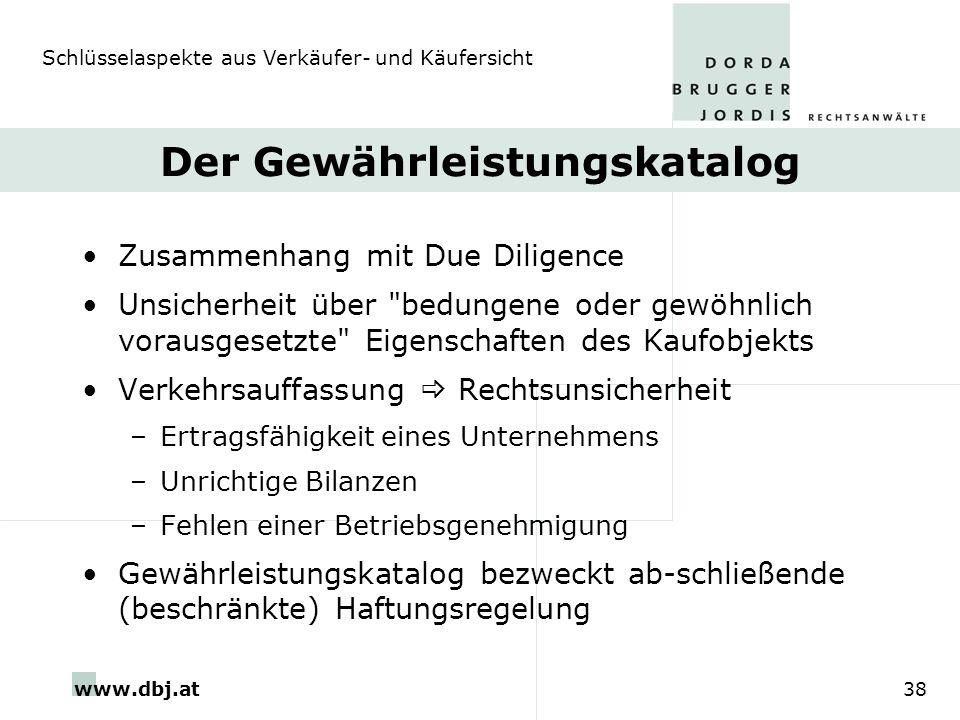 www.dbj.at38 Der Gewährleistungskatalog Zusammenhang mit Due Diligence Unsicherheit über