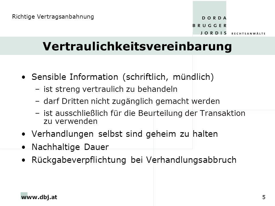 www.dbj.at5 Vertraulichkeitsvereinbarung Sensible Information (schriftlich, mündlich) –ist streng vertraulich zu behandeln –darf Dritten nicht zugängl