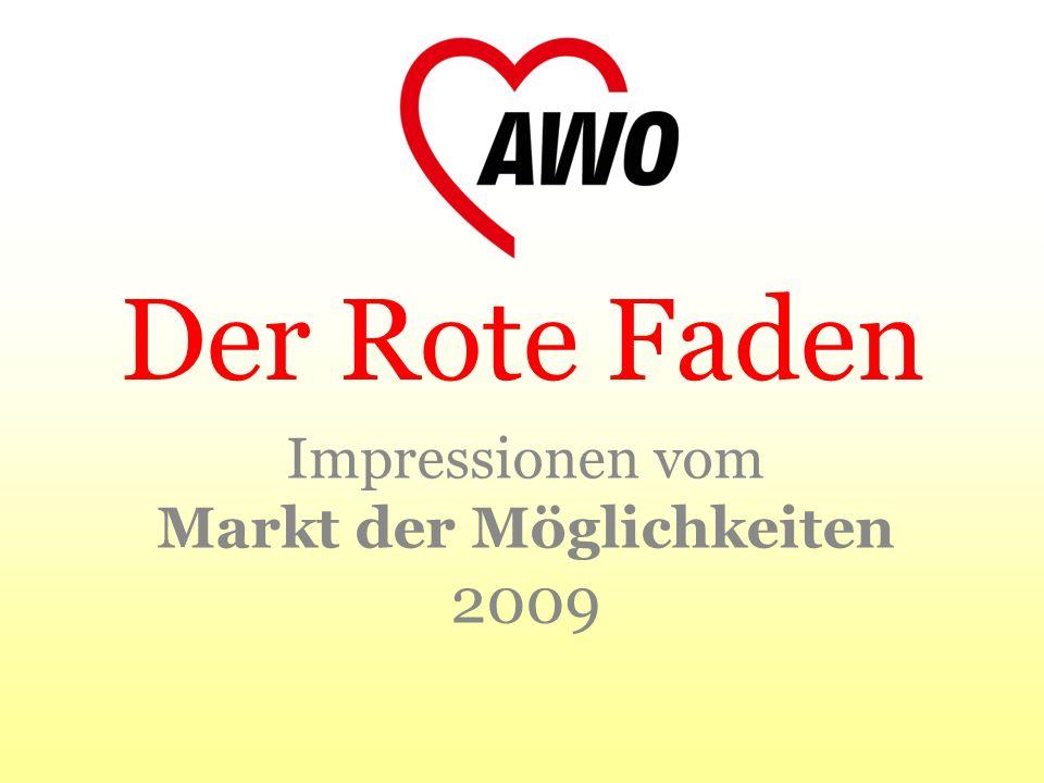 Der Rote Faden Impressionen vom Markt der Möglichkeiten 2009