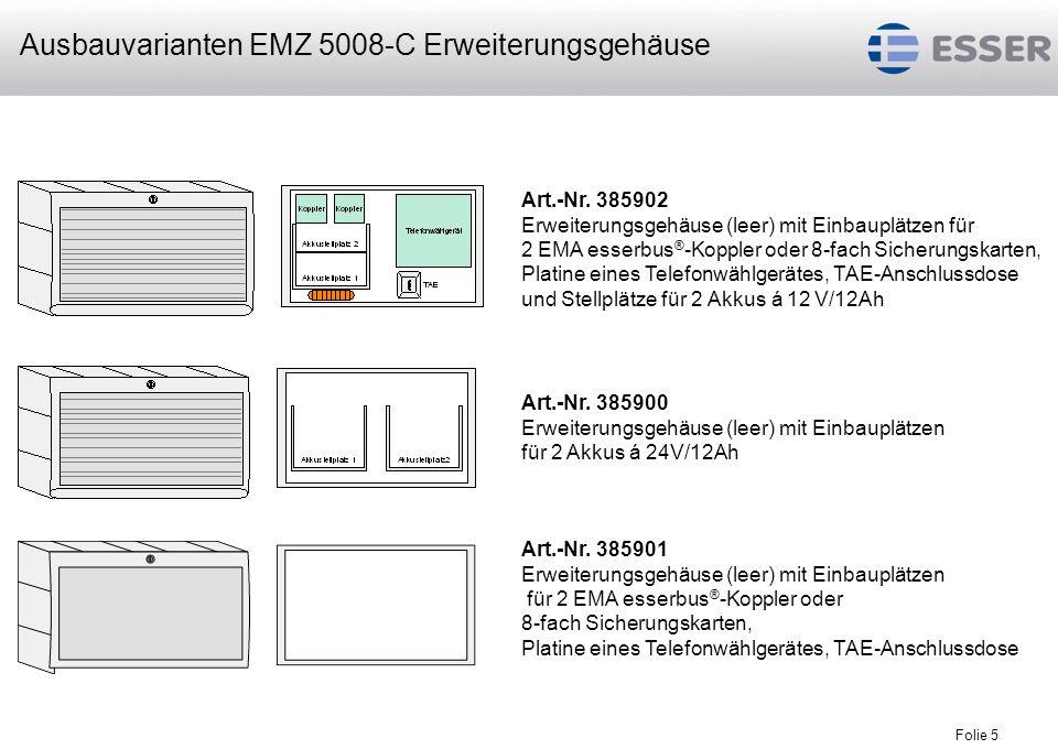Folie 5 Art.-Nr. 385902 Erweiterungsgehäuse (leer) mit Einbauplätzen für 2 EMA esserbus ® -Koppler oder 8-fach Sicherungskarten, Platine eines Telefon