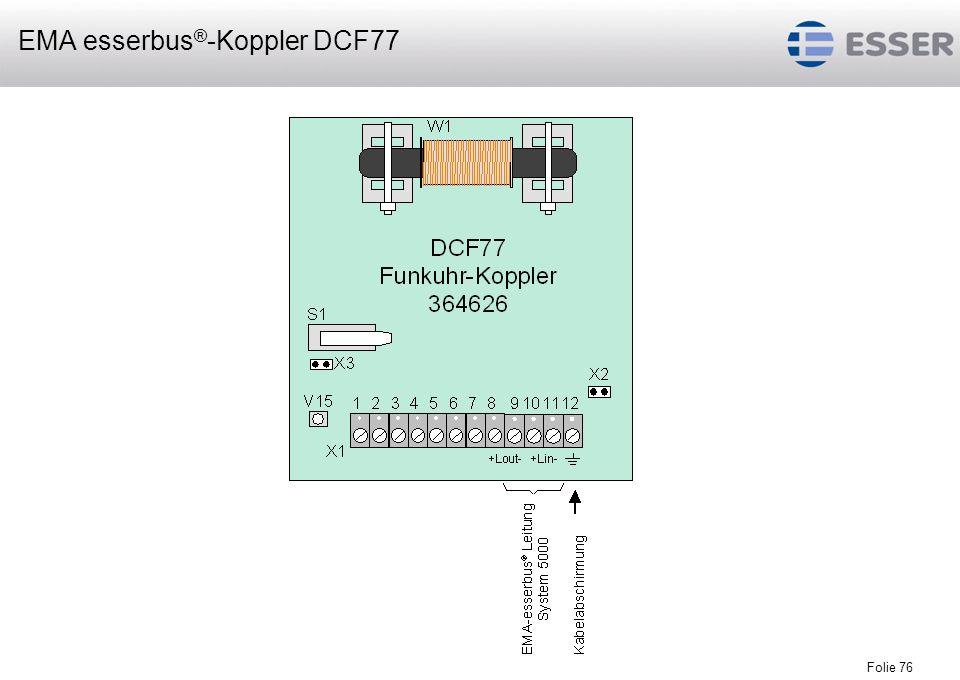 Folie 76 EMA esserbus ® -Koppler DCF77