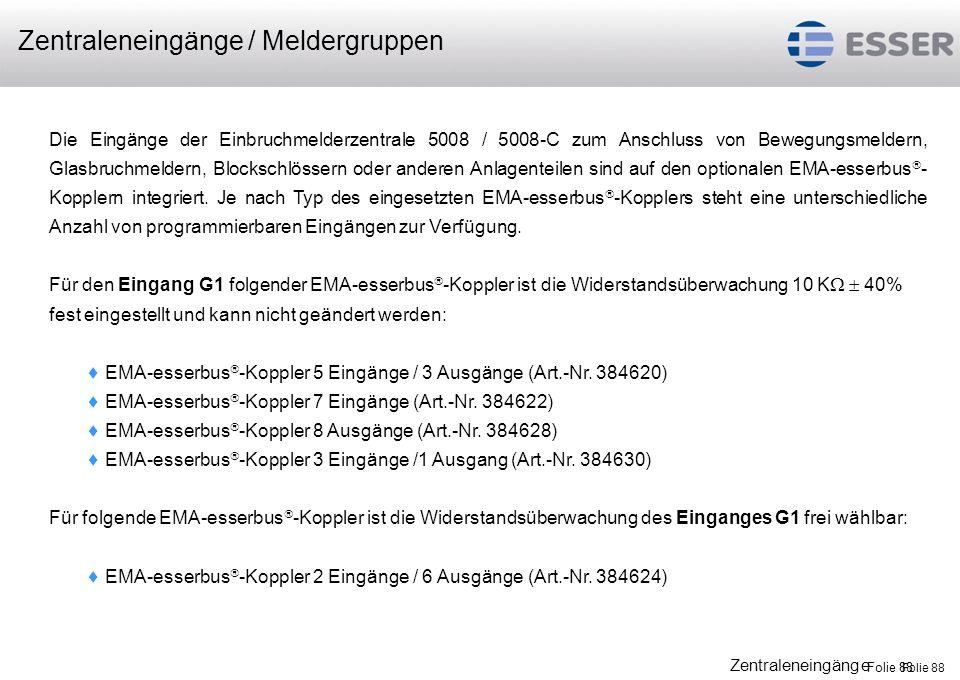 Folie 89 Zentraleneingänge / Meldergruppen