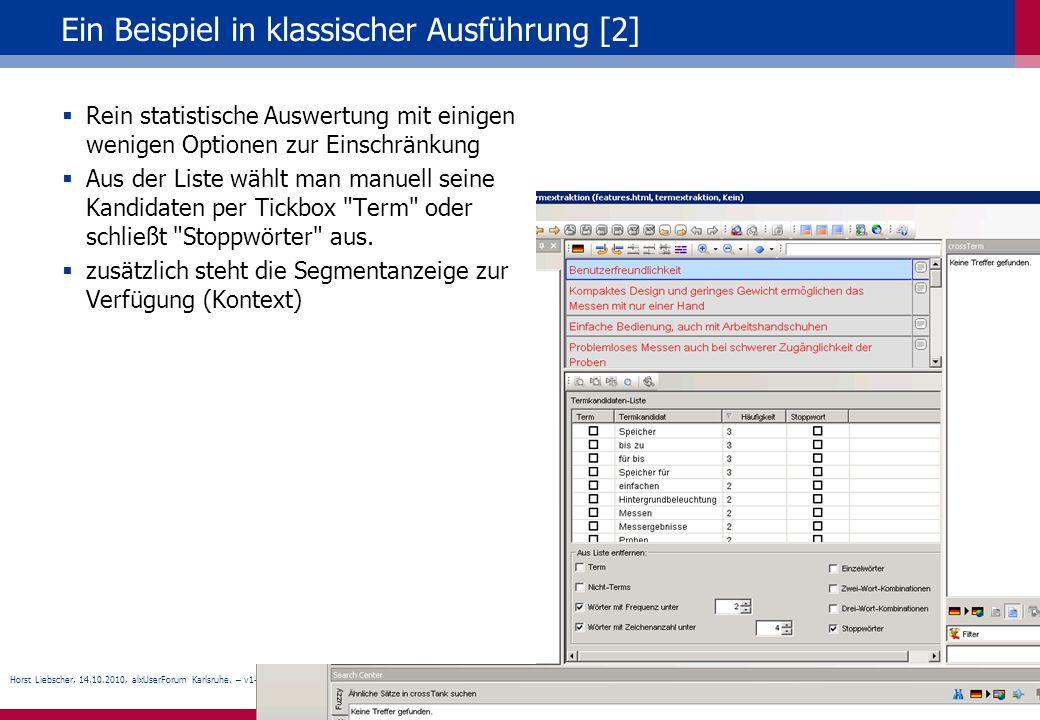 Horst Liebscher, 14.10.2010, alxUserForum Karlsruhe. – v1-0, slide 11 Ein Beispiel in klassischer Ausführung [2] Rein statistische Auswertung mit eini