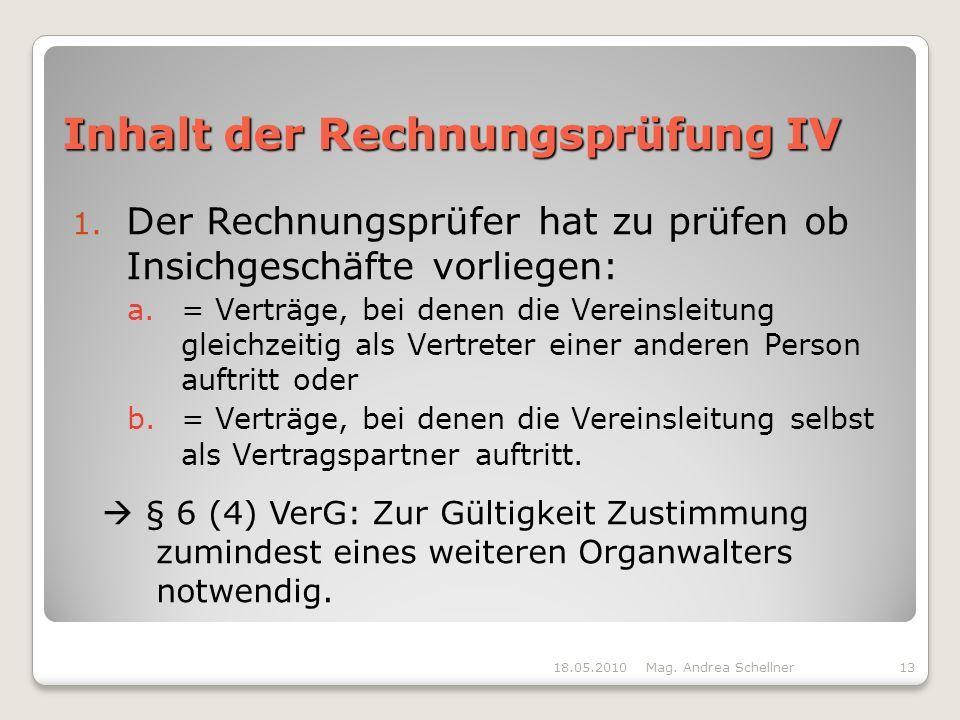 Inhalt der Rechnungsprüfung IV 1.