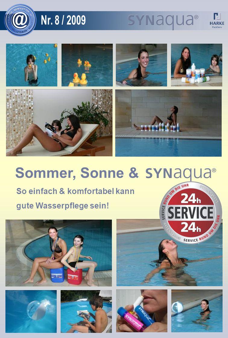 Sommer, Sonne & So einfach & komfortabel kann gute Wasserpflege sein!