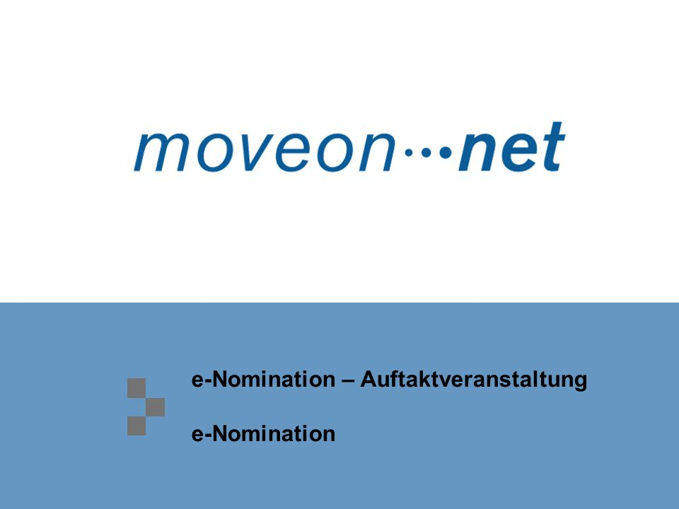e-Nomination – Auftaktveranstaltung e-Nomination