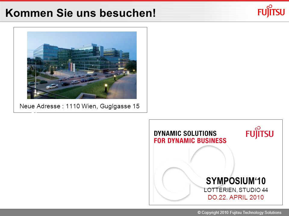Neue Adresse : 1110 Wien, Guglgasse 15 15 SYMPOSIUM10 LOTTERIEN, STUDIO 44 DO.22.