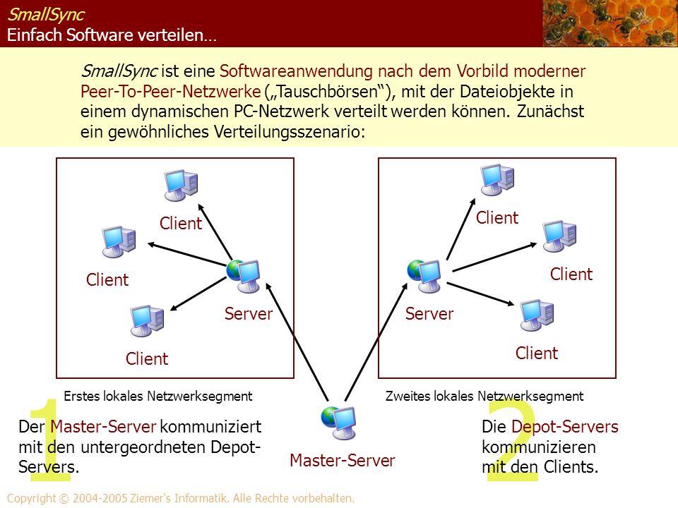SmallSync Einfach Software verteilen… SmallSync ist eine Softwareanwendung nach dem Vorbild moderner Peer-To-Peer-Netzwerke (Tauschbörsen), mit der Da