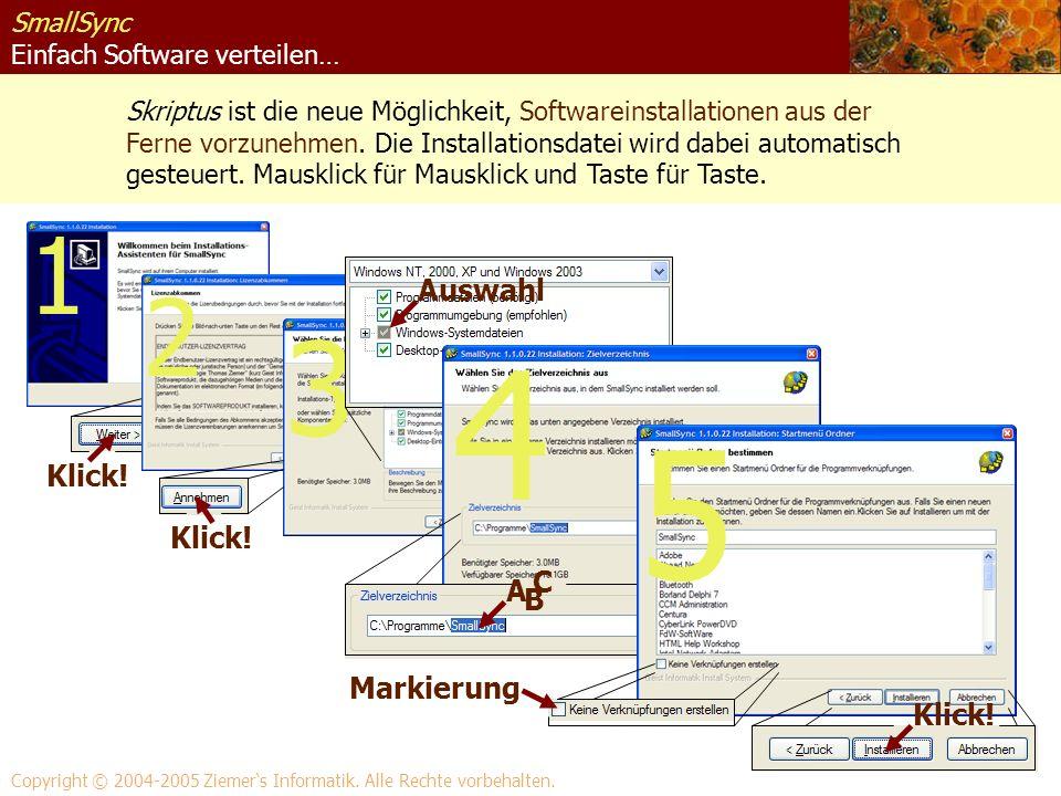 SmallSync Einfach Software verteilen… Skriptus ist die neue Möglichkeit, Softwareinstallationen aus der Ferne vorzunehmen. Die Installationsdatei wird