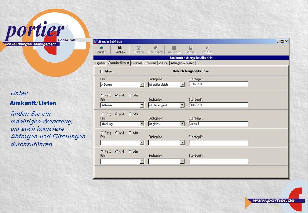 Unter Auskunft/Listen finden Sie ein mächtiges Werkzeug, um auch komplexe Abfragen und Filterungen durchzuführen