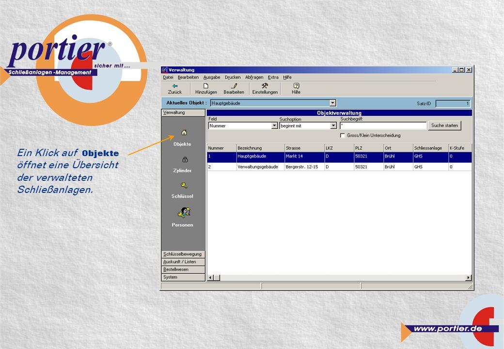 Ein Klick auf Objekte öffnet eine Übersicht der verwalteten Schließanlagen.