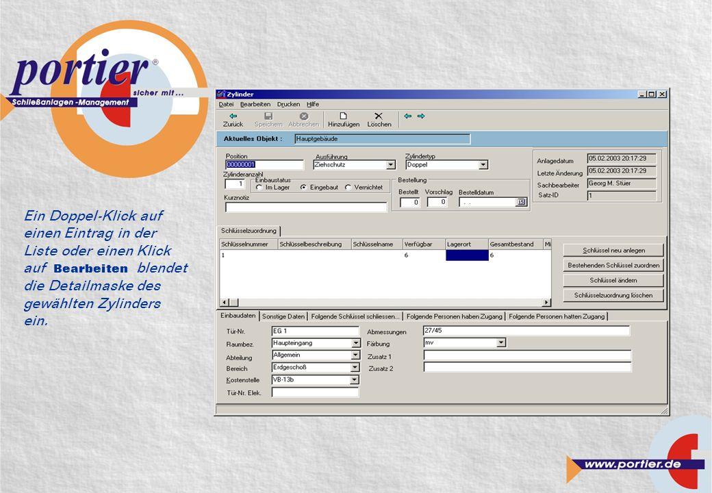 Ein Doppel-Klick auf einen Eintrag in der Liste oder einen Klick auf Bearbeiten blendet die Detailmaske des gewählten Zylinders ein.
