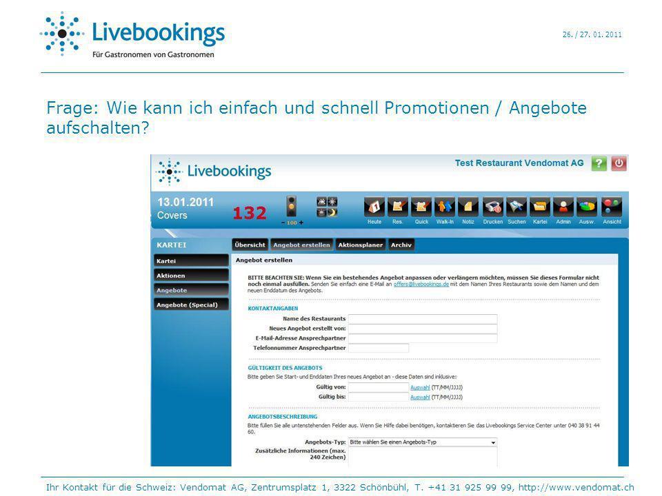 Frage: Wie kann ich einfach und schnell Promotionen / Angebote aufschalten? Ihr Kontakt für die Schweiz: Vendomat AG, Zentrumsplatz 1, 3322 Schönbühl,