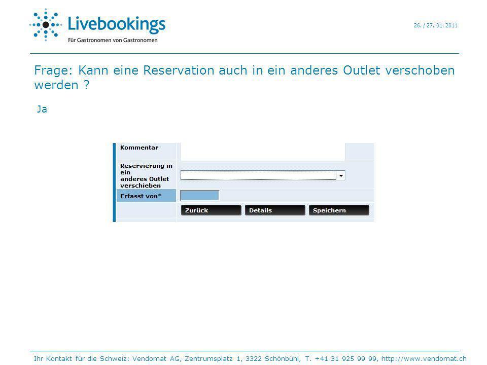 Frage: Kann eine Reservation auch in ein anderes Outlet verschoben werden ? Ja Ihr Kontakt für die Schweiz: Vendomat AG, Zentrumsplatz 1, 3322 Schönbü