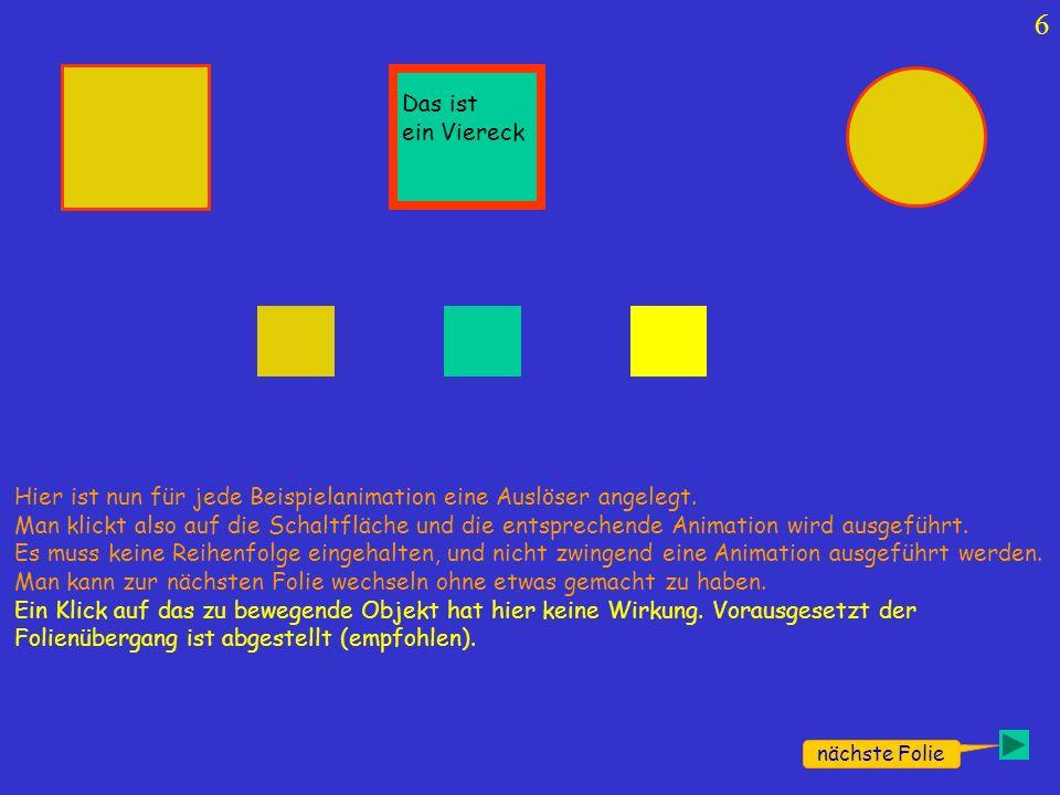 7 Exit Man kann es so einrichten, dass man auch die Drehrichtung des Vierecks bestimmen oder eine Kiste hoch und runter lassen kann.