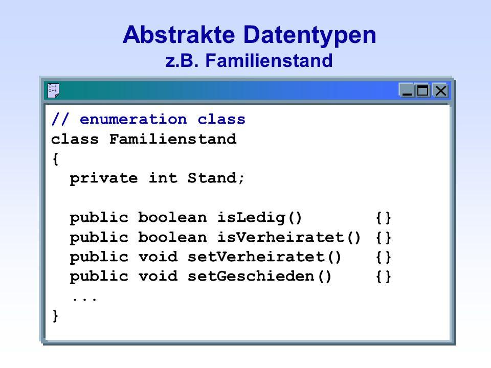 Abstrakte Datentypen z.B.