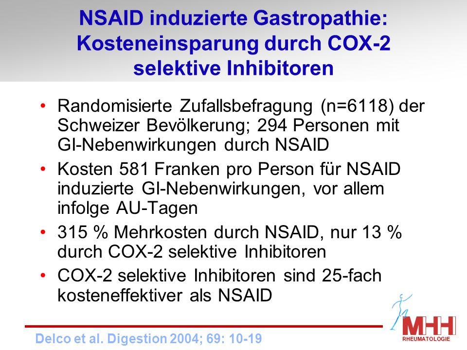 NSAID induzierte Gastropathie: Kosteneinsparung durch COX-2 selektive Inhibitoren Randomisierte Zufallsbefragung (n=6118) der Schweizer Bevölkerung; 2
