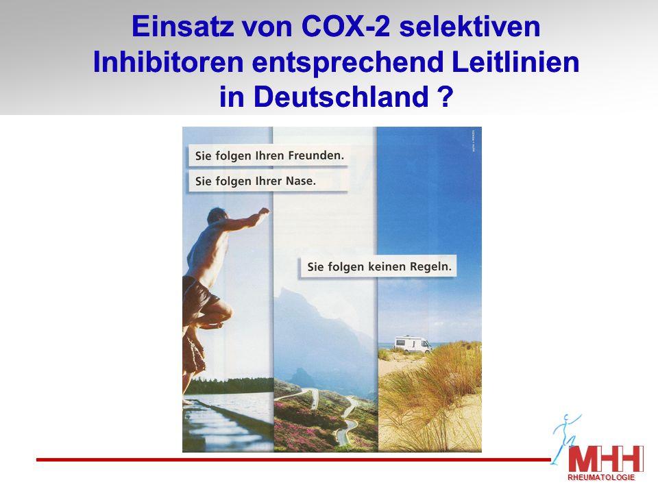 Einsatz von COX-2 selektiven Inhibitoren entsprechend Leitlinien in Deutschland ? RHEUMATOLOGIE