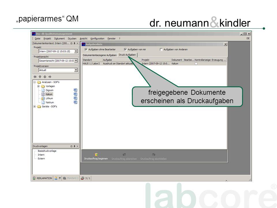 labcore ® dr. neumann & kindler papierarmes QM freigegebene Dokumente erscheinen als Druckaufgaben