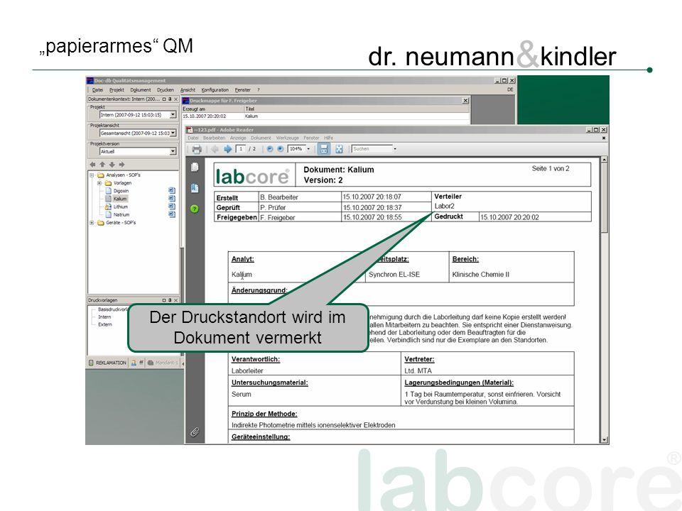 labcore ® dr. neumann & kindler papierarmes QM Der Druckstandort wird im Dokument vermerkt