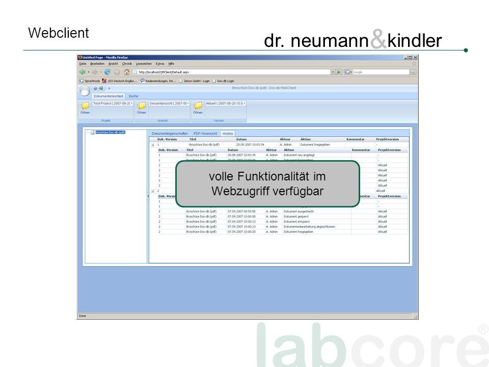 labcore ® dr. neumann & kindler Webclient volle Funktionalität im Webzugriff verfügbar