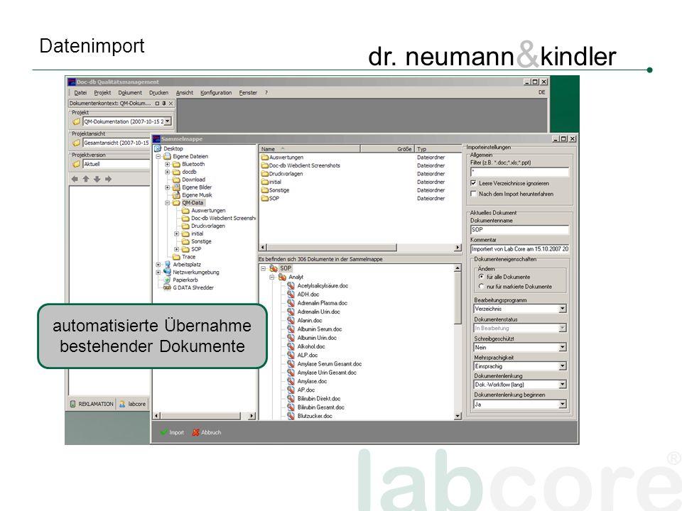 labcore ® dr. neumann & kindler Datenimport automatisierte Übernahme bestehender Dokumente